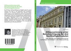 Portada del libro de Altbausanierung unter Berücksichtigung der drei Nachhaltigkeitssäulen