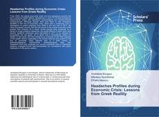 Bookcover of Headaches Profiles during Economic Crisis: Lessons from Greek Reallity