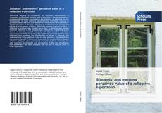 Copertina di Students' and mentors' perceived value of a reflective e-portfolio