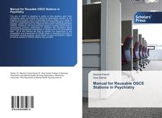 Bookcover of Manual for Reusable OSCE Stations in Psychiatry