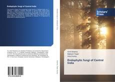 Endophytic fungi of Central India kitap kapağı