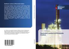 Bookcover of Sediment control at Riverside Intakes