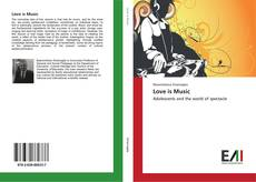 Bookcover of Love is Music