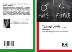 Copertina di Vite precarie: filosofia dell'identita' di genere e della sessualita'