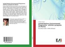 Capa do livro de United Nations Environmental Programme : attività e proposte di riforma