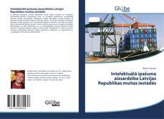 Buchcover von Intelektuālā īpašuma aizsardzība Latvijas Republikas muitas iestādēs
