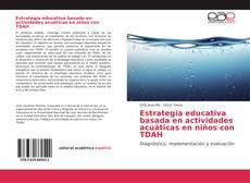 Bookcover of Estrategia educativa basada en actividades acuáticas en niños con TDAH
