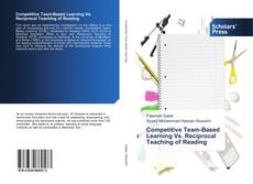Bookcover of Competitive Team-Based Learning Vs. Reciprocal Teaching of Reading