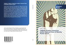 Portada del libro de YAQUIx A Native American Indian Cultural View of Identity Power & Evil