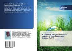 Copertina di A Semantic Analysis of Lexical Devices in Abubakar Imam Magana Jari Ce
