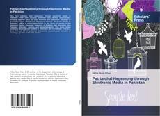 Portada del libro de Patriarchal Hegemony through Electronic Media in Pakistan