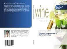 Couverture de Phenolic compounds in Moravian wines