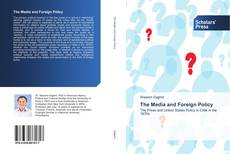 The Media and Foreign Policy kitap kapağı