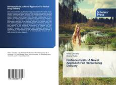 Bookcover of Herbaceuticals: A Novel Approach For Herbal Drug Delivery