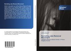 Bookcover of Revisiting Jata Removal Movement