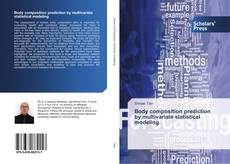 Bookcover of Body composition prediction by multivariate statistical modeling
