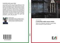 Bookcover of L'antichità nella nuova Italia