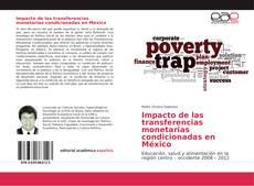 Обложка Impacto de las transferencias monetarias condicionadas en México