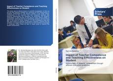 Bookcover of Impact of Teacher Competence and Teaching Effectiveness on Student