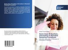 Обложка Some Uses Of Auxiliary Information In Standard Sampling Procedures