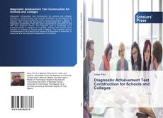 Bookcover of Diagnostic Achievement Test Construction for Schools and Colleges