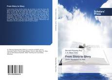 Portada del libro de From Glory to Glory