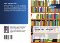 Bookcover of Literary Theory & Criticism