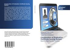 Bookcover of Construction of Graduation Certificate Issuing System