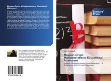 Capa do livro de Mexican-Origin Multigenerational Educational Attainment