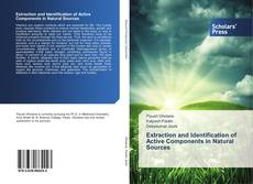 Bookcover of Extraction and Identification of Active Components in Natural Sources