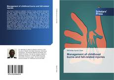 Buchcover von Management of childhood burns and fall-related injuries