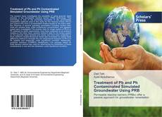 Portada del libro de Treatment of Pb and Ph Contaminated Simulated Groundwater Using PRB