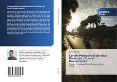 Bookcover of Certain Predictive Motivation Potentials of Local Governments