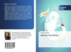 Buchcover von Between Two Worlds