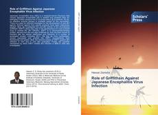 Bookcover of Role of Griffithsin Against Japanese Encephalitis Virus Infection
