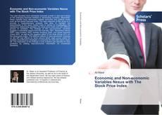 Copertina di Economic and Non-economic Variables Nexus with The Stock Price Index