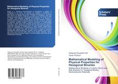 Bookcover of Mathematical Modeling of Physical Properties for Hexagonal Binaries