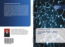 Bookcover of Conjugate Polymers Solar Cells