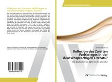Borítókép a  Reflexion des Zweiten Weltkrieges in der deutschsprachigen Literatur - hoz