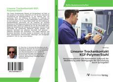 Borítókép a  Linearer Trockenkontakt KGF-Polymer/Stahl - hoz