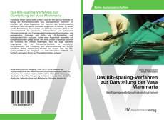 Buchcover von Das Rib-sparing-Verfahren zur Darstellung der Vasa Mammaria