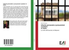 Copertina di Libertà personale e presunzioni cautelari in Italia