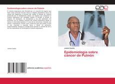 Borítókép a  Epidemiologia sobre cáncer de Pulmón - hoz