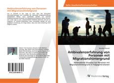 Borítókép a  Ambivalenzerfahrung von Personen mit Migrationshintergrund - hoz