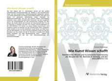 Portada del libro de Wie Kunst Wissen schafft