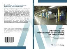 Bookcover of Entwicklung von Instrumenten zur Bewertung von Innovationen
