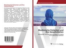 Couverture de Muslimische Patienten und ihre Gewohnheiten