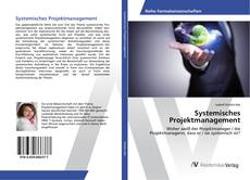 Bookcover of Systemisches Projektmanagement