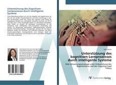 Bookcover of Unterstützung des kognitiven Lernprozesses durch intelligente Systeme