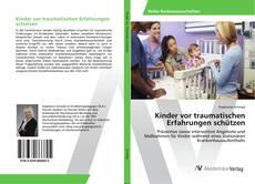 Bookcover of Kinder vor traumatischen Erfahrungen schützen